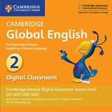 Cambridge Global English Stage 2 Cambridge Elevate Digital Classroom (Internet Access Card - 1 Year) ISBN: 9781108703505