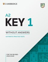 A2 Key (KET) (2020 Exam) Authentic Practice Tests 1 Student's Book without Answers ISBN: 9781108718127