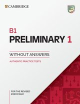 B1 Preliminary (PET) (2020 Exam) Authentic Practice Tests 1 Student's Book without Answers ISBN: 9781108723688