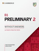 B1 Preliminary (PET) (2020 Exam) Authentic Practice Tests 2 Student's Book without Answers ISBN: 9781108748759
