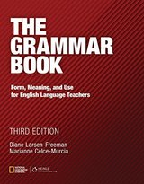 The Grammar Book; An ESL / EFL Teacher's Course (3rd Edition) ISBN: 9781111351861