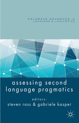 Assessing Second Language Pragmatics (Hardback) ISBN: 9781137003515