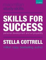 Skills for Success - The Personal Development Planning Handbook (3rd Edition) ISBN: 9781137426529