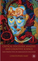Critical Discourse Analysis and Cognitive Science ISBN: 9781137521613