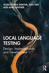 Local Language Testing: Design, Implementation, and Development ISBN: 9781138588493