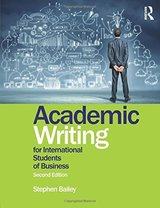 Academic Writing for International Students of Business (2nd Edition) ISBN: 9781138783904
