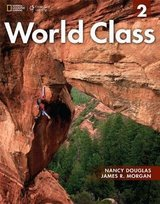World Class 2 Student Book with Online Workbook ISBN: 9781285063089