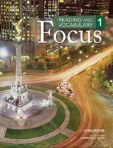 Reading and Vocabulary Focus 1 Student Book ISBN: 9781285173191