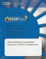 Great Writing - Foundations (4th Edition) ExamView (Assessment CD-ROM) ISBN: 9781285194998