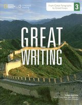 Great Writing 3 - From Great Paragraphs to Great Essays (4th Edition) Student Book with Online Workbook Access Code ISBN: 9781285750736