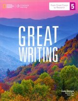Great Writing 5 - Greater Essays (4th Edition) Student Book with Online Workbook Access Code ISBN: 9781285750750