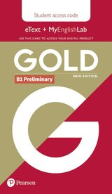 Gold (New Edition) B1 Preliminary Student's eText with MyEnglishLab (Internet Access Card) ISBN: 9781292202136