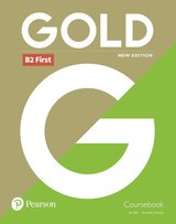 Gold (New Edition) B2 First Coursebook ISBN: 9781292202273