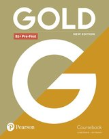 Gold (New Edition) B1+ Pre-First Coursebook ISBN: 9781292202310