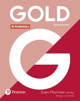 Gold (New Edition) B1 Preliminary Exam Maximiser with Answer Key ISBN: 9781292202365