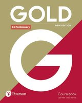 Gold (New Edition) B1 Preliminary Coursebook ISBN: 9781292202372