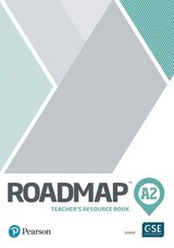 Roadmap A2 Elementary Teacher's Book with Digital Resources & Assessment Package ISBN: 9781292227863
