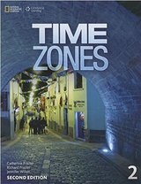Time Zones (2nd Edition) 2 Student Book ISBN: 9781305259850