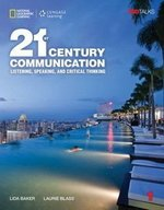 21st Century Communication: Listening, Speaking and Critical Thinking 1 Audio & Video DVD ISBN: 9781305955486