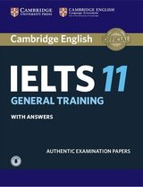 Cambridge English: IELTS 11 General Training Student's Book with Answers & Audio Download ISBN: 9781316503973