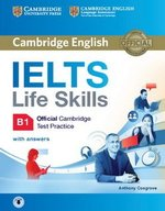 IELTS Life Skills Official Cambridge Test Practice B1 Student's Book with Answers & Audio Download ISBN: 9781316507155