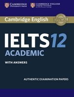 Cambridge English: IELTS 12 Academic Student's Book with Answers ISBN: 9781316637821