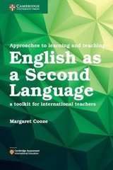 Approaches to Learning and Teaching English as a Second Language ISBN: 9781316639009