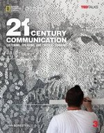 21st Century Communication: Listening, Speaking and Critical Thinking 3 Student's Book with Internet Access Code ISBN: 9781337275828