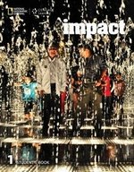Impact 1 Student's Book with Online Workbook ISBN: 9781337504003