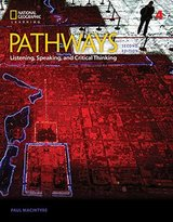 Pathways (2nd Edition) Listening, Speaking and Critical Thinking 4 Student's Book & Online Workbook ISBN: 9781337562546
