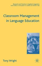 Classroom Management in Language Education (Hardback) ISBN: 9781403940889