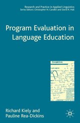 Program Evaluation in Language Education (Hardback) ISBN: 9781403945709