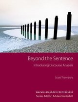Beyond the Sentence - Introducing Discourse Analysis ISBN: 9781405064071