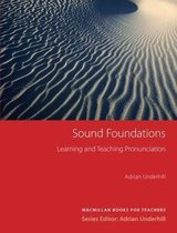 Sound Foundations Learning and Teaching Pronunciation (New Edition) with Audio CD ISBN: 9781405064101