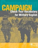 Campaign Check your Vocabulary for Military English ISBN: 9781405074179