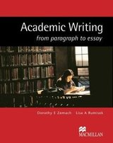 Academic Writing from Paragraph to Essay ISBN: 9781405086066