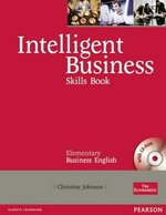 Intelligent Business Elementary Skills Book with CD-ROM ISBN: 9781405881418