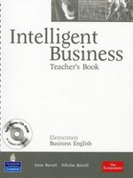 Intelligent Business Elementary Teacher's Book with Test Master CD-ROM ISBN: 9781405881425