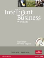 Intelligent Business Elementary Workbook with Audio CD ISBN: 9781405881432