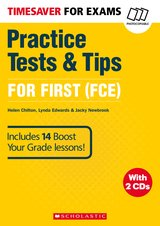 Timesaver for Exams FCE: Practice Tests & Tips for First (FCE) with Audio CD ISBN: 9781407169705
