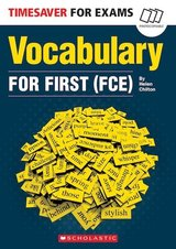 Timesaver for Exams FCE: Vocabulary for First (FCE) with CD ISBN: 9781407186993