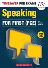 Timesaver for Exams FCE: Speaking for First (FCE) with Audio CD ISBN: 9781407187006
