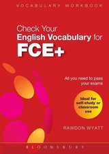 Check Your English Vocabulary for FCE+ ISBN: 9781408104552