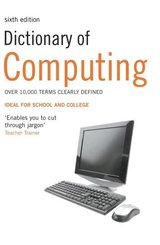 Dictionary of Computing ISBN: 9781408128077