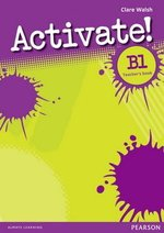 Activate! B1 Teacher's Book ISBN: 9781408236635