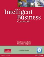 Intelligent Business Pre-Intermediate Coursebook with Audio CDs ISBN: 9781408256008