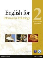 Vocational English: English for IT 2 Coursebook with CD-ROM ISBN: 9781408269909