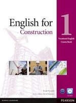 Vocational English: English for Construction 1 Coursebook with CD-ROM ISBN: 9781408269916