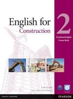 Vocational English: English for Construction 2 Coursebook with CD-ROM ISBN: 9781408269923