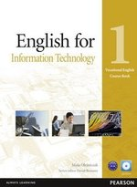 Vocational English: English for IT 1 Coursebook with CD-ROM ISBN: 9781408269961